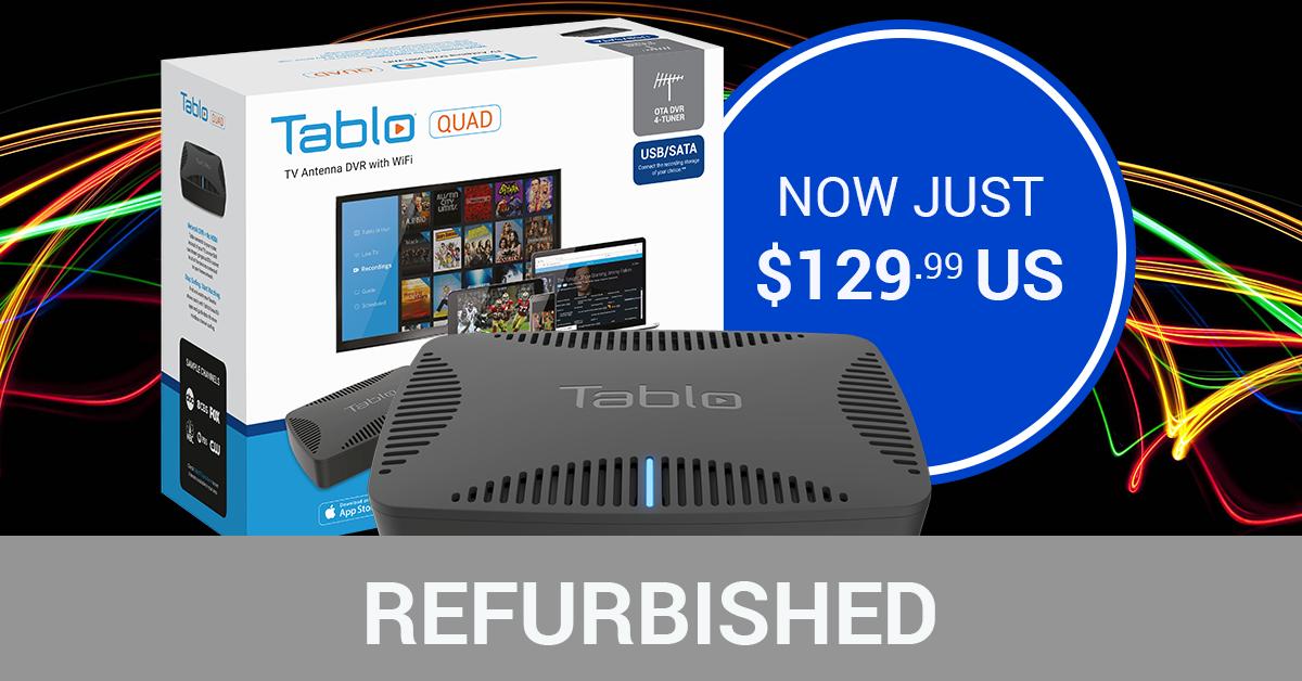 Refurbished Tablo QUAD $129.99 US