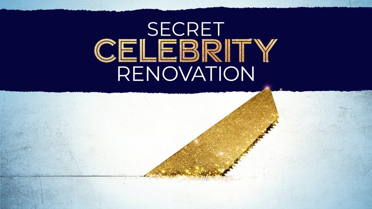 Secret Celebrity Renovation