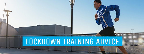 Lockdown training advice