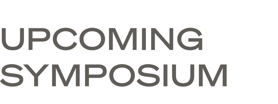 Upcoming Symposium