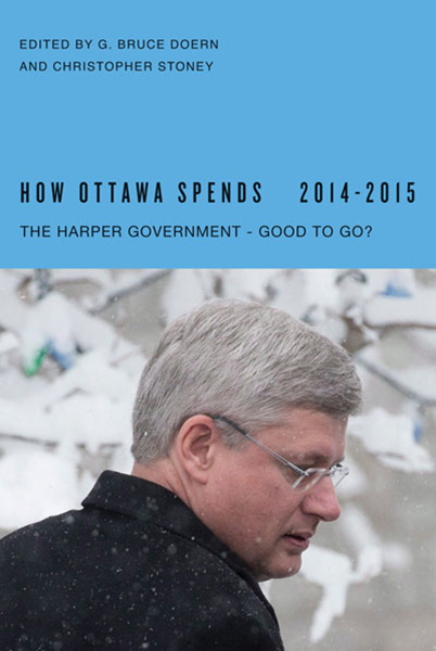 How Ottawa Spends 2014-2015: The Harper Government: Good to Go?