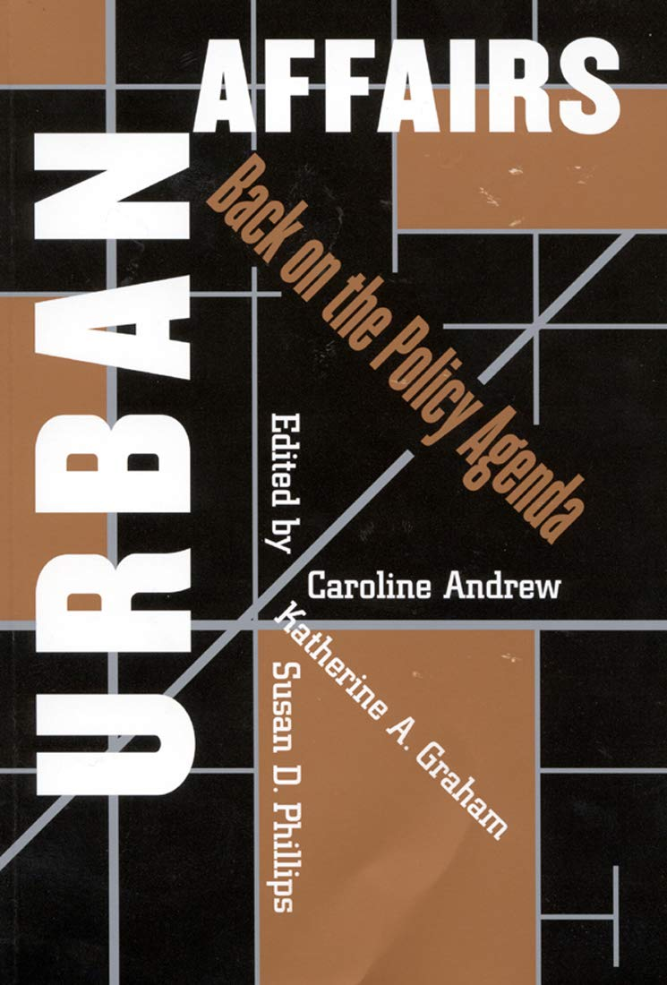 Urban Affairs: Back on the Policy Agenda.