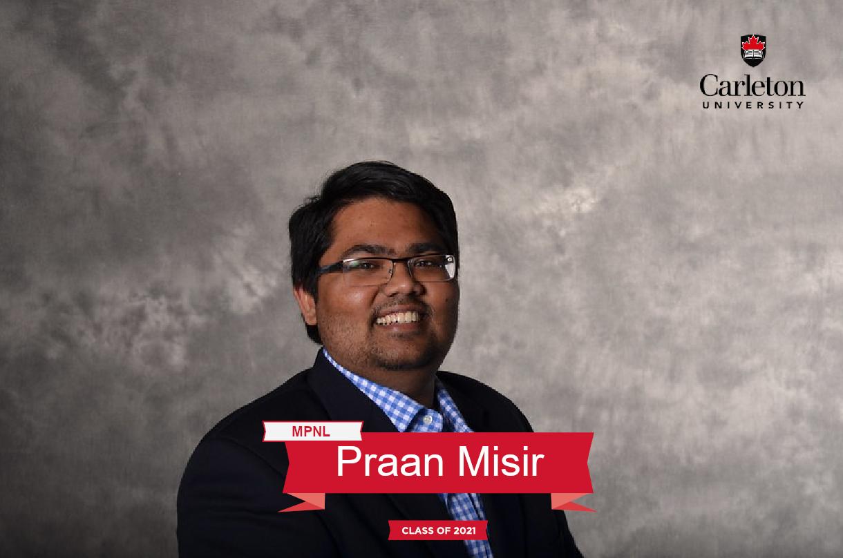 Praan Misir. MPNL graduate, class of 2021