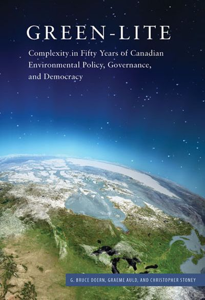 Green-Lite: 50 Years of Canadian Environmental Policy, Democracy and Governance