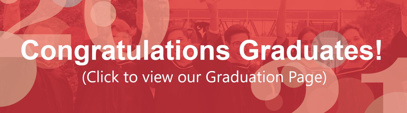 Congratulations Graduates! (click to view our graduation page)