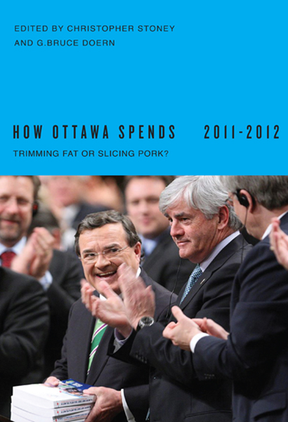 """How Ottawa Spends 2011-12, """"Trimming Fat or Slicing Pork"""""""