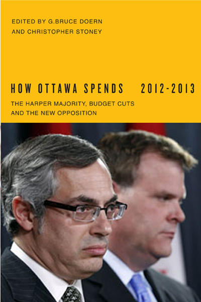 How Ottawa Spends 2012-13, 'The Harper Majority, Budget Cuts, and the New Opposition'
