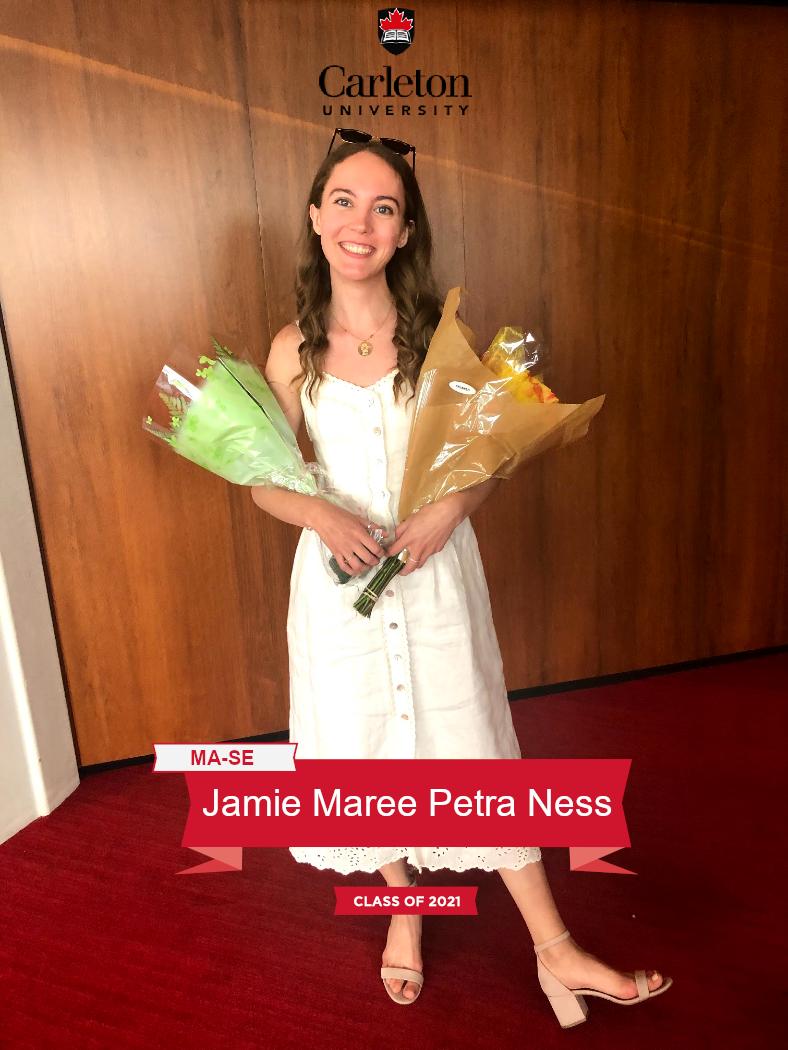 Jamie Maree Petra Ness. MA-SE graduate, class of 2021