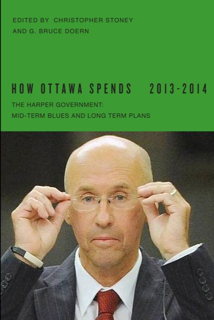 How Ottawa Spends 2013-2014: The Harper Government: Mid-term Blues and Long-term Plans