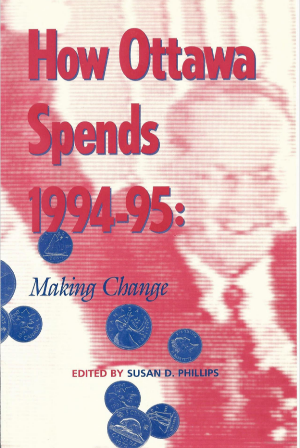 How Ottawa Spends 1994-1995: Making Changes