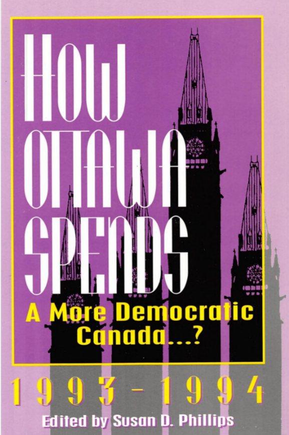 How Ottawa Spends 1993-1994: A More Democratic Canada...?