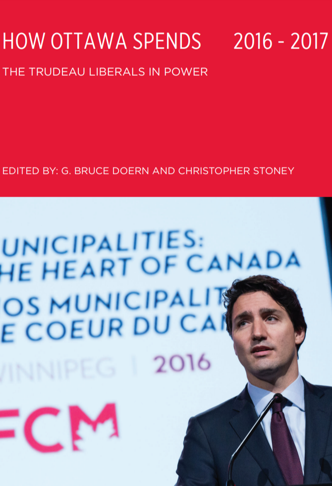 How Ottawa Spends, 2016-2017: The Trudeau Liberals in Power