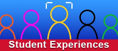 Student Experiences