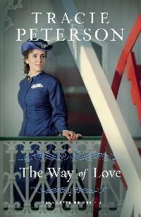 Tracie Peterson The Way of Love Willamette Brides #2