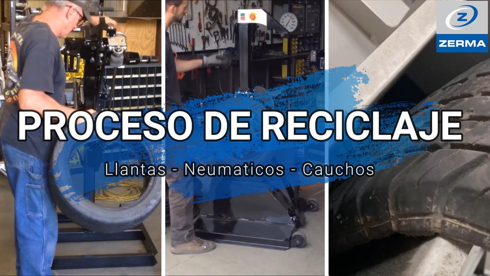 Proceso de reciclaje de llantas, neumáticos, cauchos de Zerma