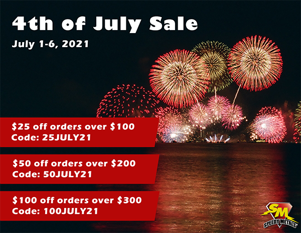 4th of July Sale. From July 1-6 Save $25 off orders over $100 with code 25JULY21; Save $50 off orders over $200 with code 50JULY21; Save $100 off orders over $300 with code 100JULY21