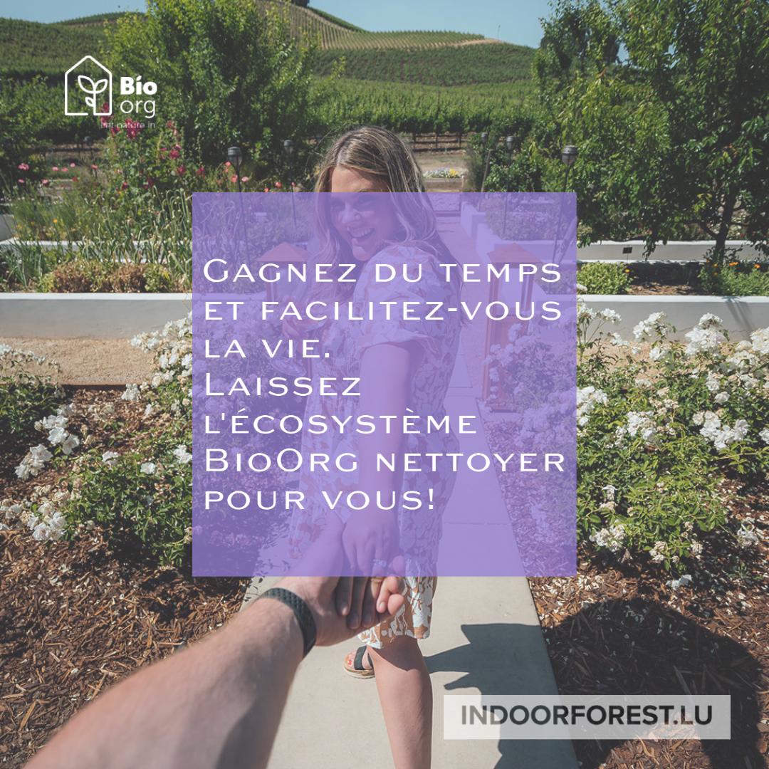 Facilitez-vous la vie avec BioOrg