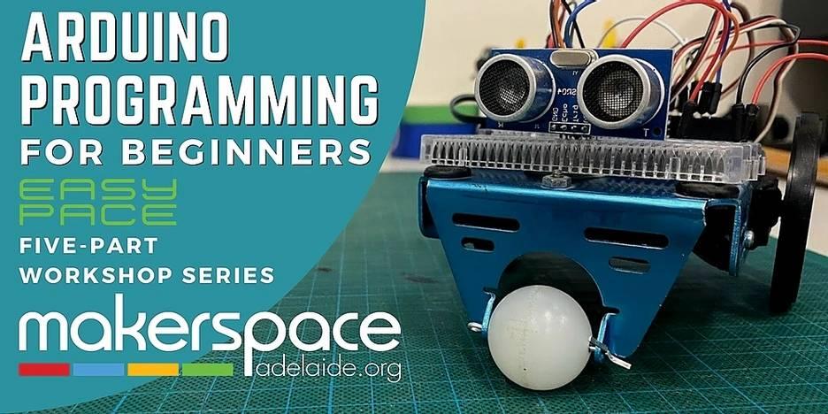 Arduino Programming Easy Pace workshop