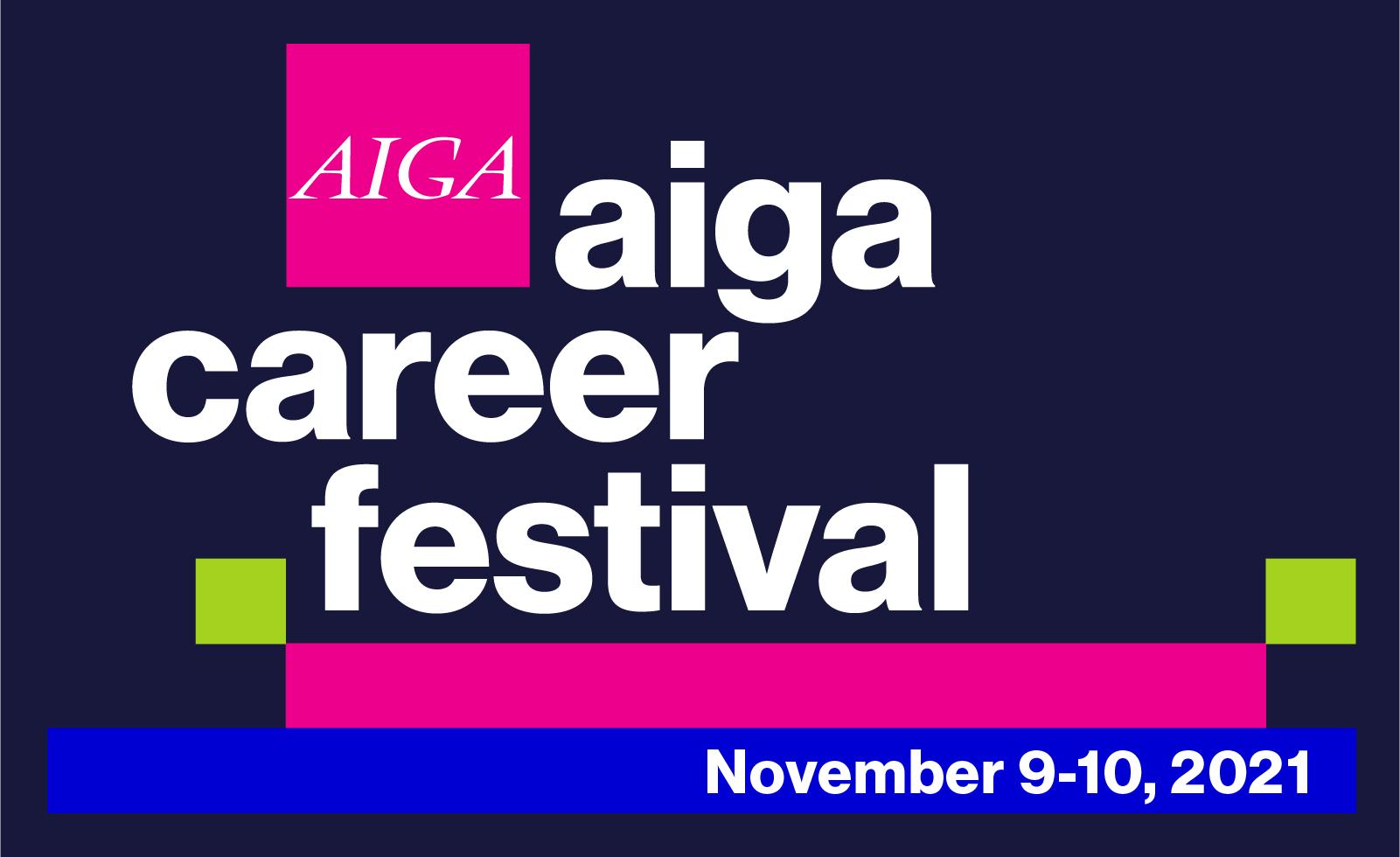 AIGA career festival November 9-10, 2021