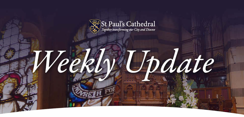Weekly Update from St Paul's Cathedral Melbourne