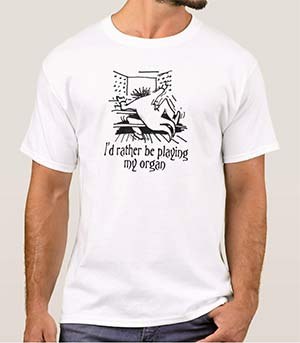 Link to organ t-shirts on Zazzle