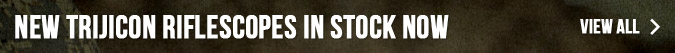 NEW Trijicon Riflescopes In Stock Now