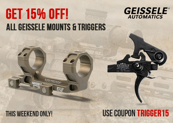 15% Off All Geissele mounts and triggers