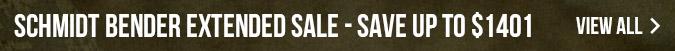 Schmidt Bender Extended Sale - Save Up To $1401