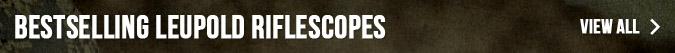 Bestselling Leupold Riflescopes