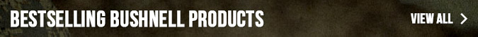 Bestselling Bushnell Products