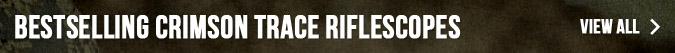 Bestselling Crimson Trace Riflescopes
