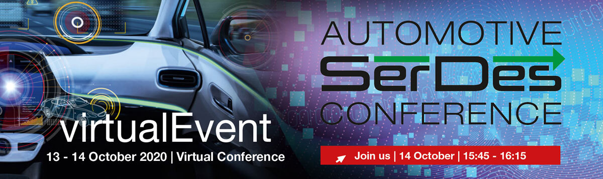 Automotive SerDes Conference – Virtual Event