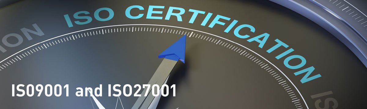 S09001 and ISO27001 certification