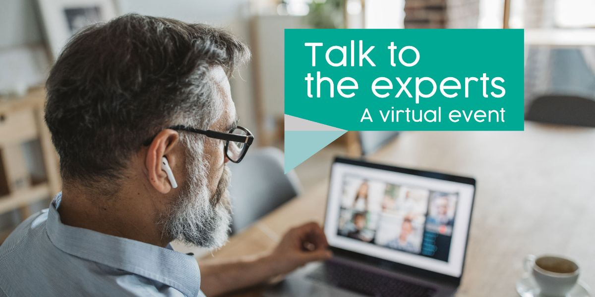 Man using a laptop with the heading Talk To The Experts A Virtual Event