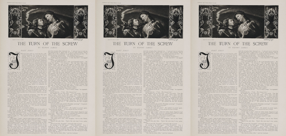 TODAY:In 1898, the publication of the first part of Henry James' novella The Turn of the Screw appears in Collier's Weekly magazine.