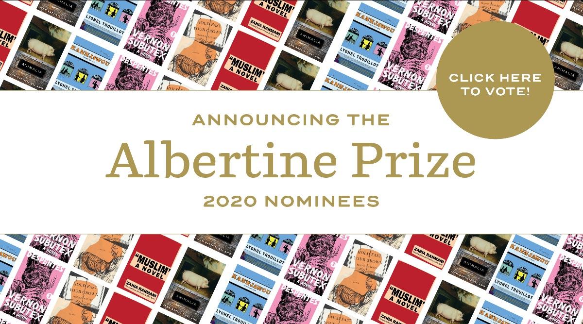 Vote now for the 2020 Albertine Prize