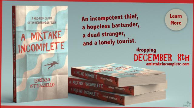 A Mistake Incomplete by Lorenzo Petruzziello