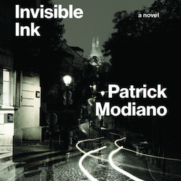 Read from Invisible Ink, by Patrick Modiano and translated by Mark Polizzotti.
