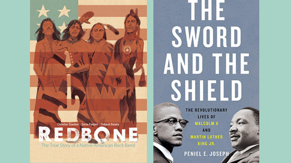 """Image of two book covers: On the left a book called """"Redbone"""" depicting four native Americans superimposed over an american flag. On the right the cover of """"The Sword and the Shield: The Revolutionary lives of Malcolm X and Martin Luther King"""" with facing photos of Malcolm X and Dr. King."""
