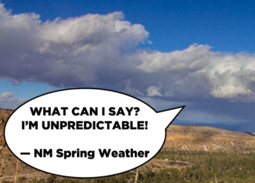 """Image of clouds in NM with text 'What can I saw? I'm unpredictable!"""""""
