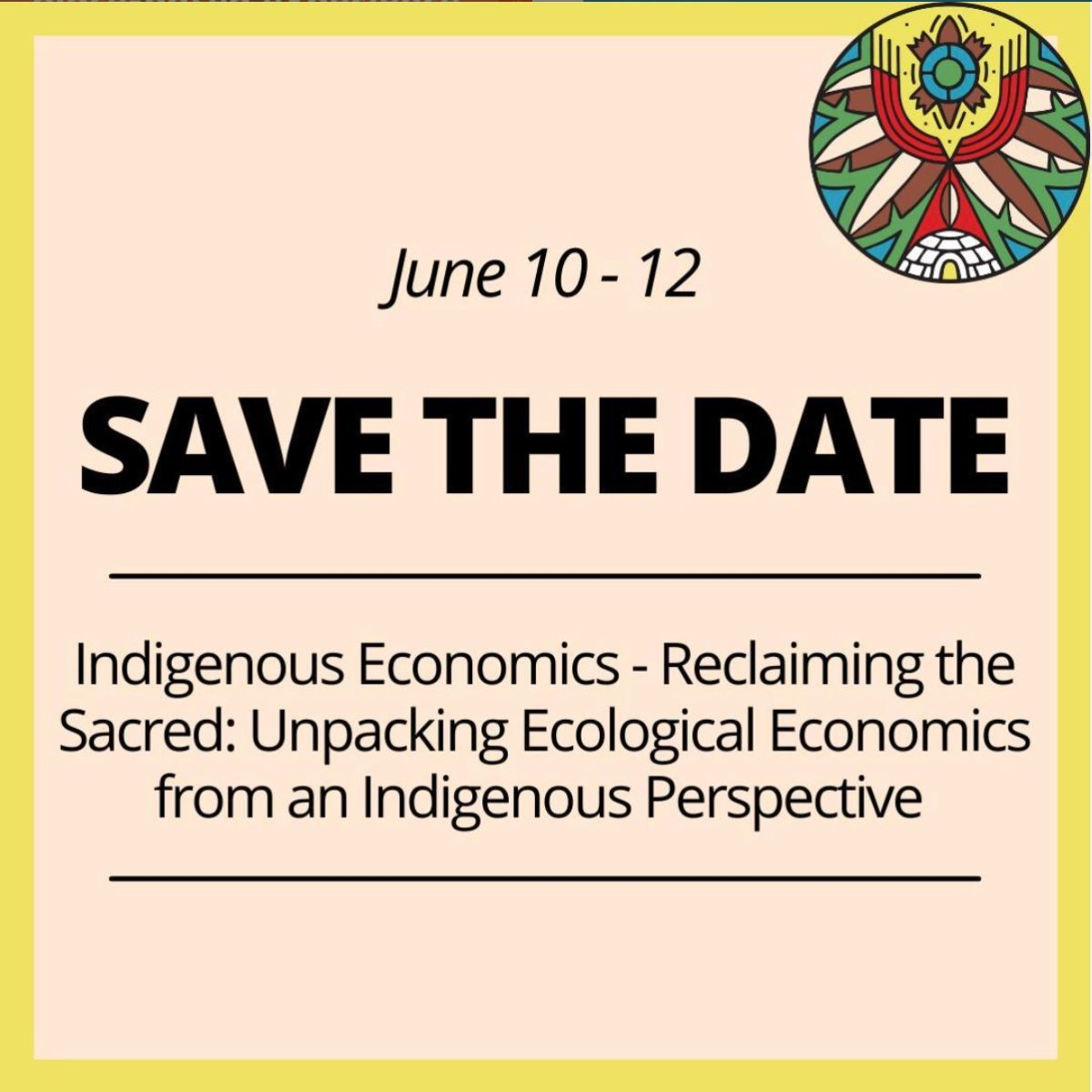 Indigenous Economics — Reclaiming the Sacred: Unpacking Ecological Economics from an Indigenous Perspective