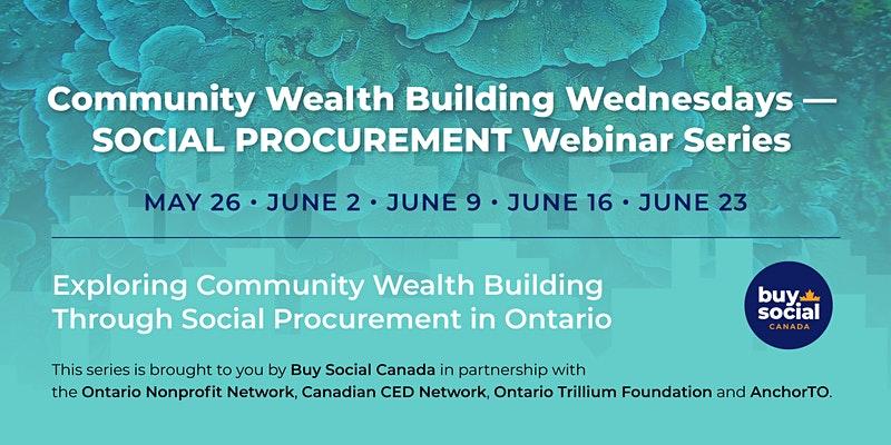 Community Wealth Building Wednesdays: a social procurement webinar series
