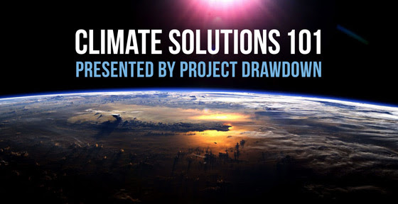 Climate Solutions 101, presented by Project Drawdown