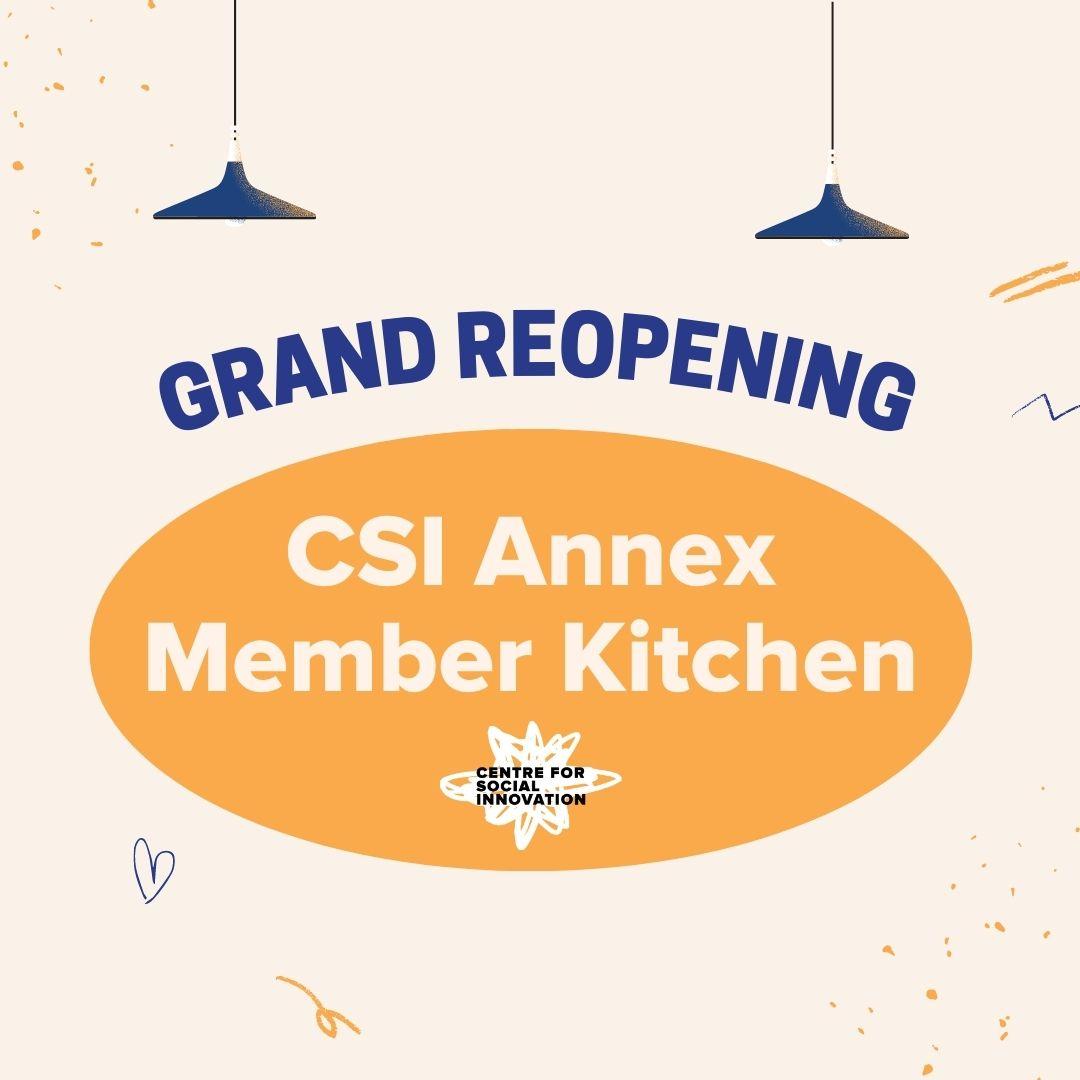Grand Reopening: CSI Annex Member Kitchen