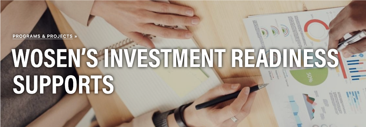 WOSEN's Investment Readiness Supports