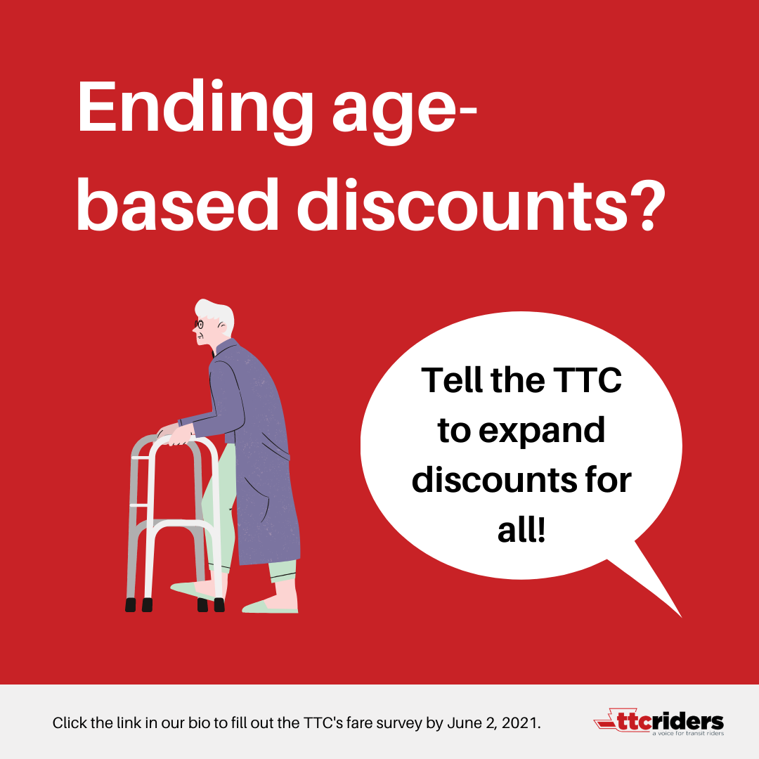 Ending age-based discounts? Tell the TTC to expand discounts for all!