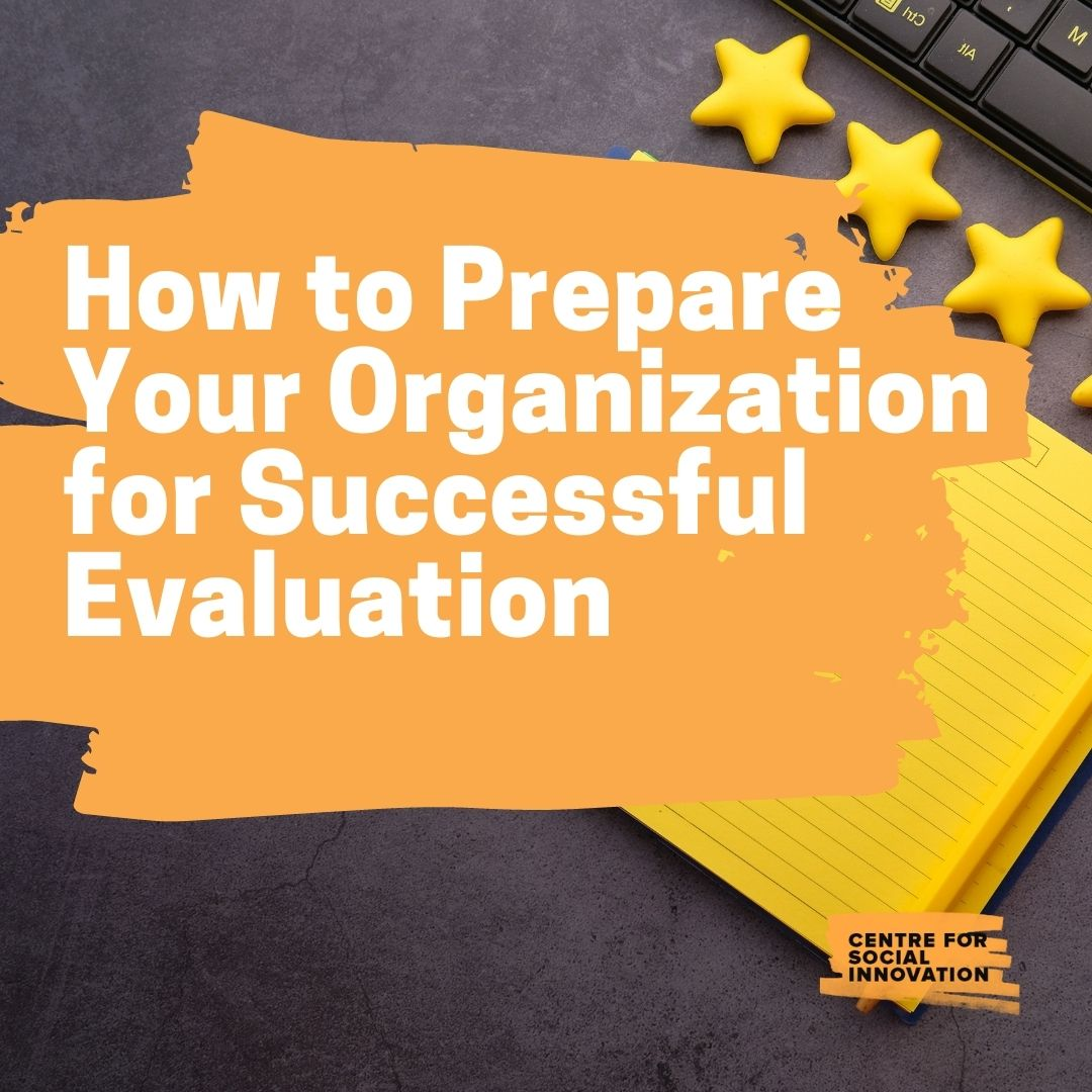 How to Prepare Your Organization for Successful Evaluation
