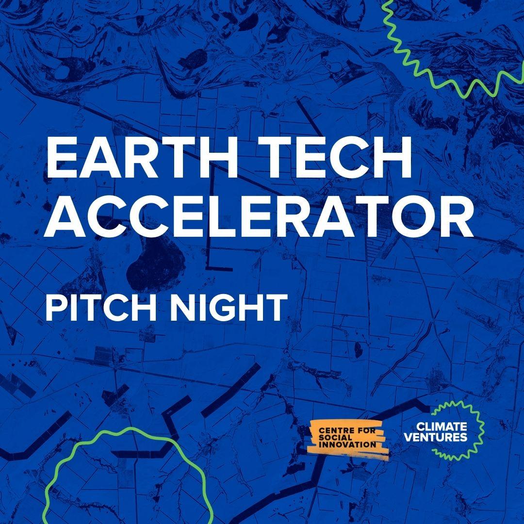 Earth Tech Accelerator Pitch Night