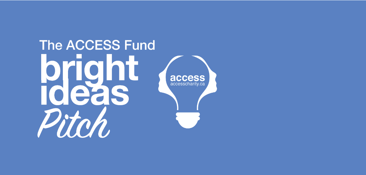 The ACCESS Fund Bright Ideas Pitch
