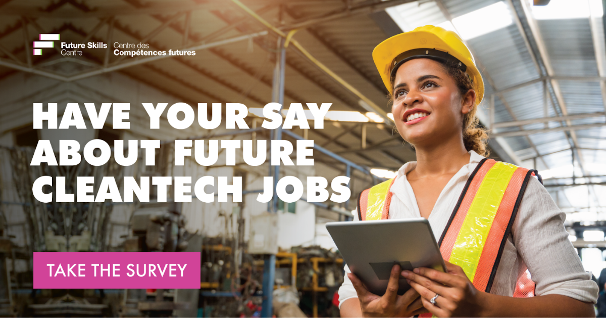 Have your say about future cleantech jobs. Take the survey.